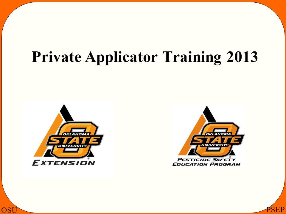 OSU PSEP Private Applicator Training 2013
