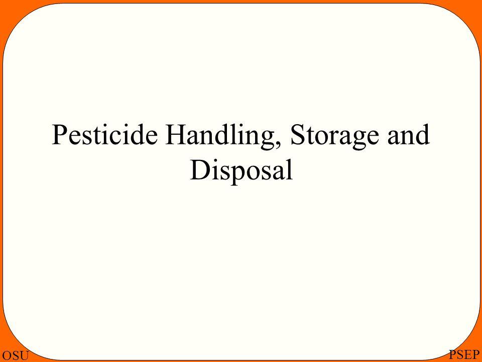 OSU PSEP Pesticide Handling, Storage and Disposal