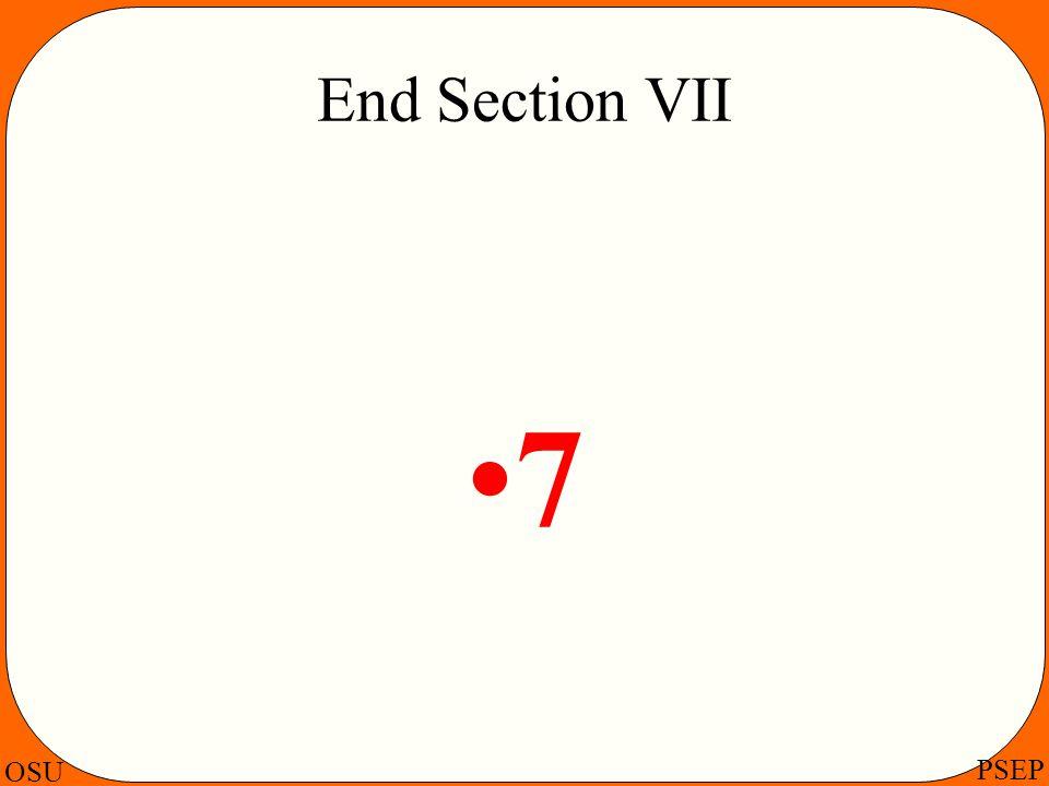 OSU PSEP End Section VII 7