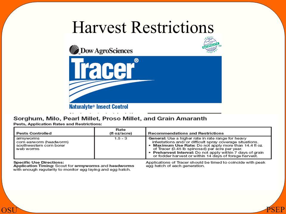 OSU PSEP Harvest Restrictions