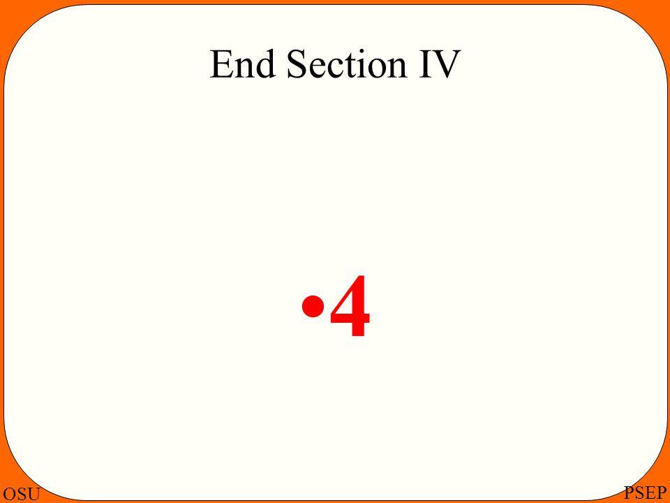 OSU PSEP End Section IV 4