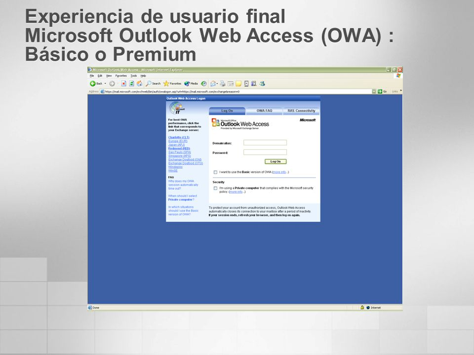 Experiencia de usuario final Microsoft Outlook Web Access (OWA) : Básico o Premium
