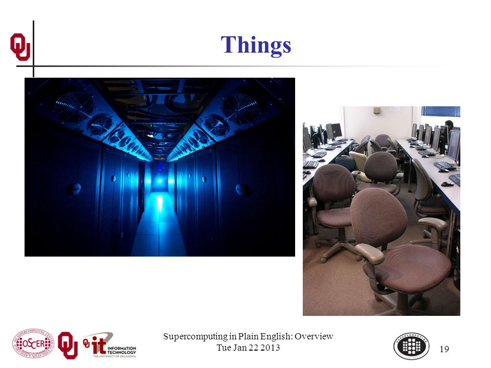 Supercomputing in Plain English: Overview Tue Jan 22 2013 19 Things