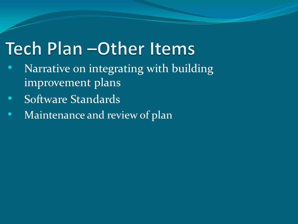 Narrative on integrating with building improvement plans Software Standards Maintenance and review of plan