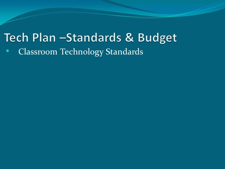 Classroom Technology Standards