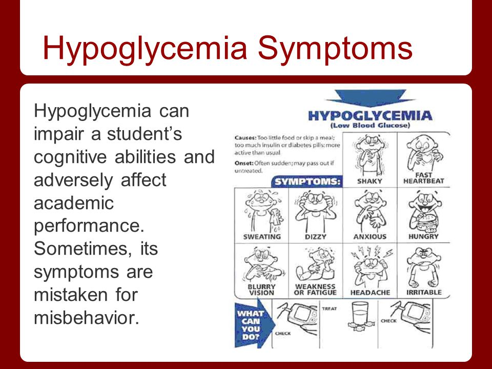 Hypoglycemia Symptoms Hypoglycemia can impair a students cognitive abilities and adversely affect academic performance. Sometimes, its symptoms are mi