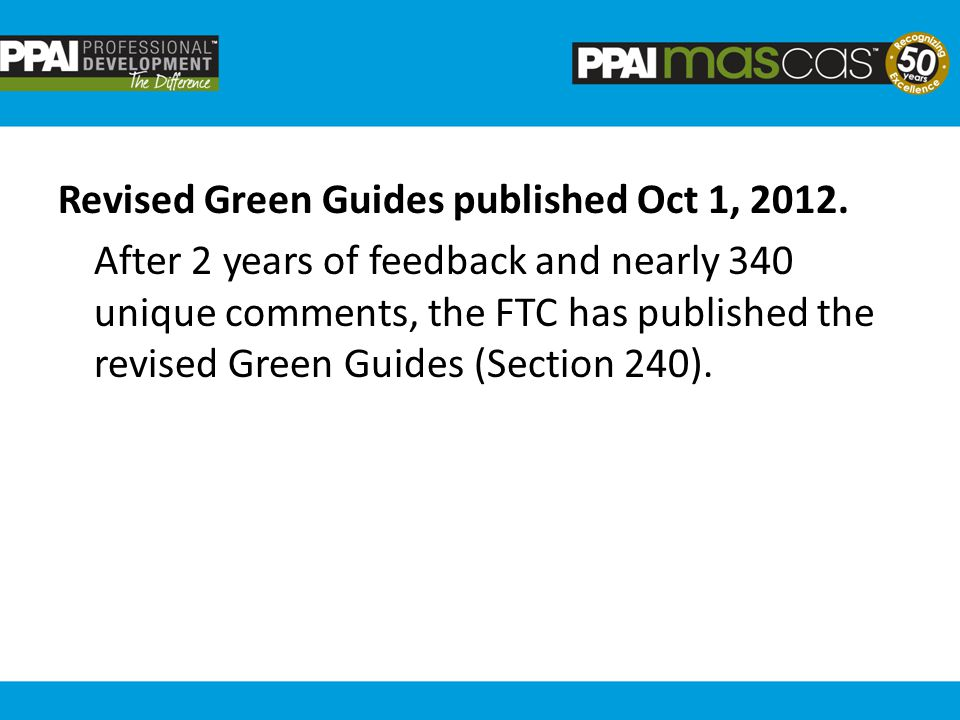 Revised Green Guides published Oct 1, 2012.