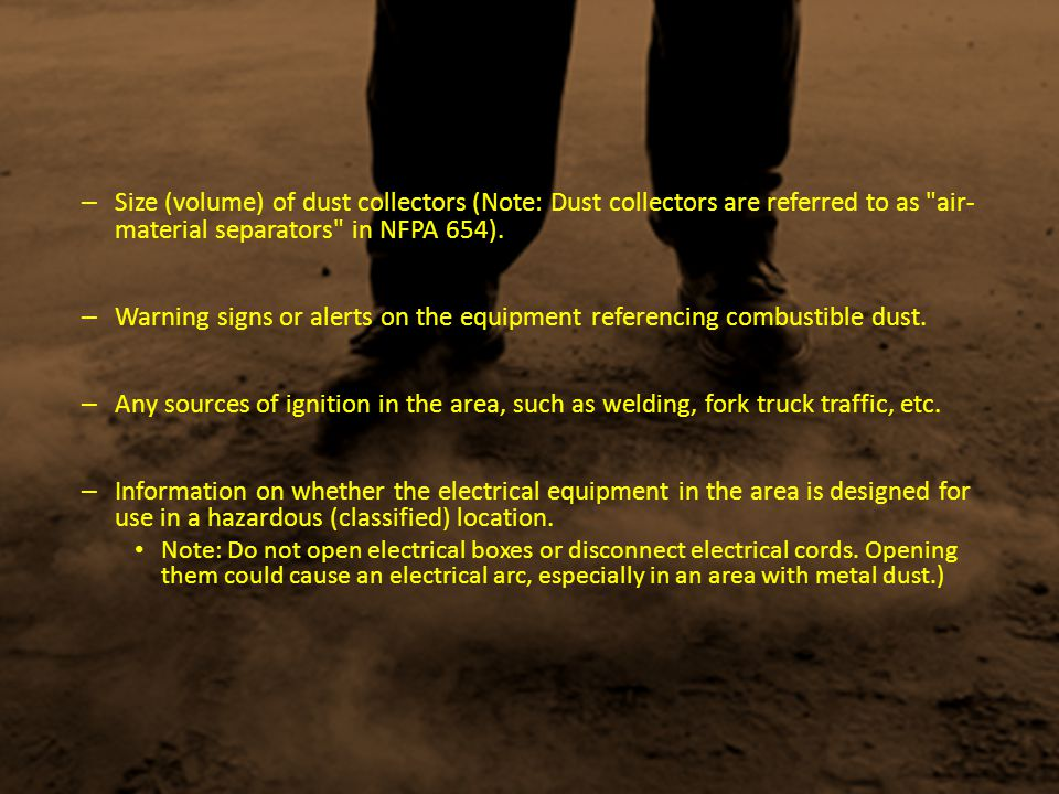 – Size (volume) of dust collectors (Note: Dust collectors are referred to as