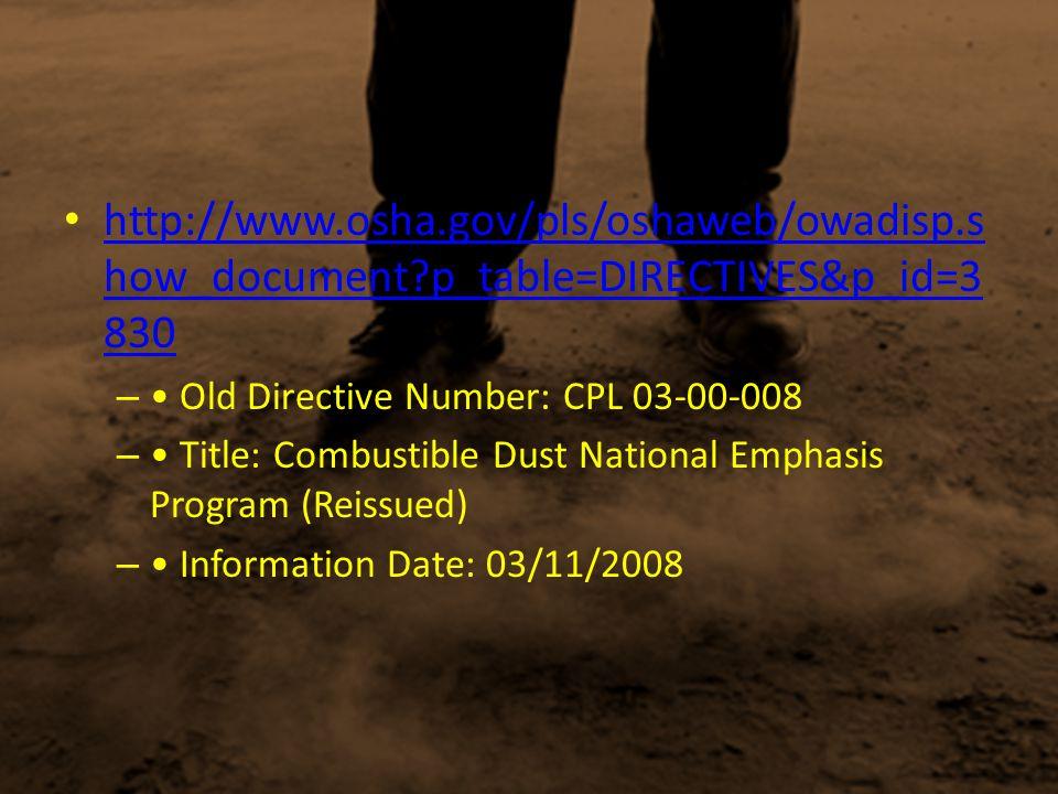 http://www.osha.gov/pls/oshaweb/owadisp.s how_document?p_table=DIRECTIVES&p_id=3 830 http://www.osha.gov/pls/oshaweb/owadisp.s how_document?p_table=DI