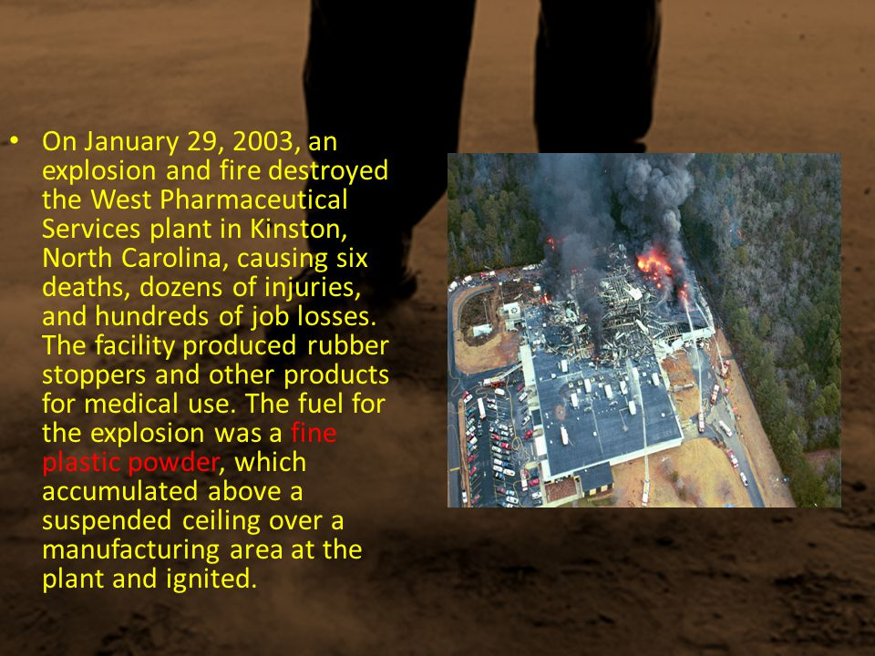 On February 20, 2003, an explosion and fire damaged the CTA Acoustics manufacturing plant in Corbin, Kentucky, fatally injuring seven employees.