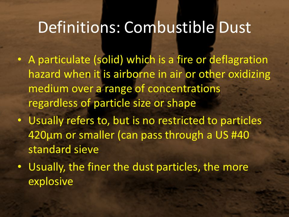 The following information may be gathered during the course of the inspection: Explosion prevention and mitigation controls such as – the isolation or segregation of dust-generating processes, – building damage-limiting construction, – explosion venting for dust-processing areas; – process equipment relief process isolation and – explosion suppression The dimensions of the room as well as the areas of the dust accumulations of greater than 1/32-inch depth.