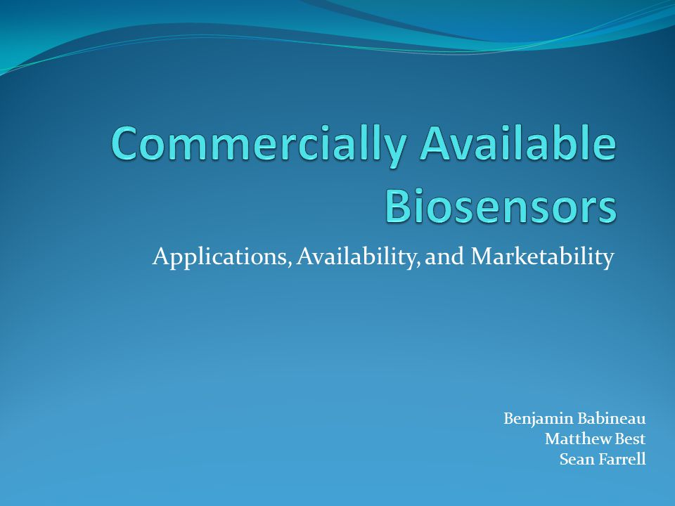 Marketability R&D of Commercial Sensors R&D of commercial biosensors tends to focus on the creation of new sensors and the miniaturization of new sensors Research takes place at both universities and private business Because of the high cost to manufacture biosensors, miniaturization allows more sensors to be made with less material, energy, and effort New research keeps companies and universities at the head of this quickly changing field
