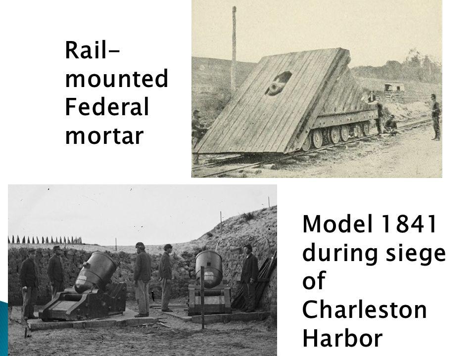 Rail- mounted Federal mortar Model 1841 during siege of Charleston Harbor
