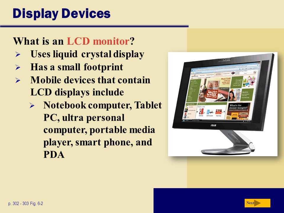 Display Devices What is an LCD monitor. p Fig.