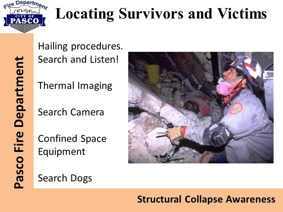 Locating Survivors and Victims Hailing procedures.