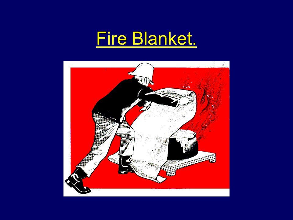 Fire Blanket.
