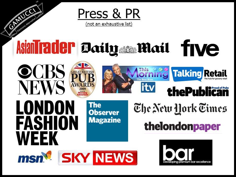 Press & PR (not an exhaustive list)