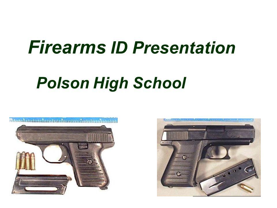 Firearms ID Presentation Polson High School
