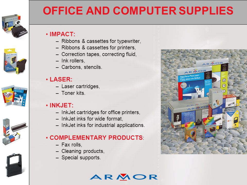 OFFICE AND COMPUTER SUPPLIES IMPACT: –Ribbons & cassettes for typewriter, –Ribbons & cassettes for printers, –Correction tapes, correcting fluid, –Ink