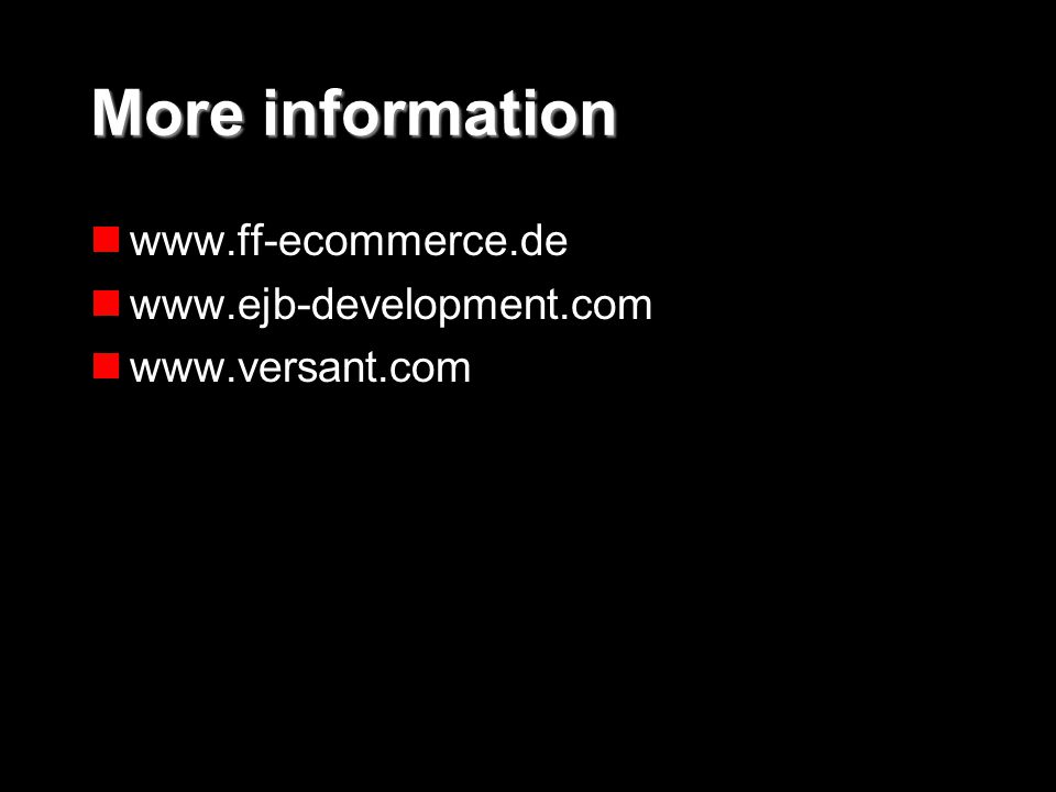23 © Versant Corporation 2001 All products are trademarks or registered trademarks of their respective companies in the United States and other countries.