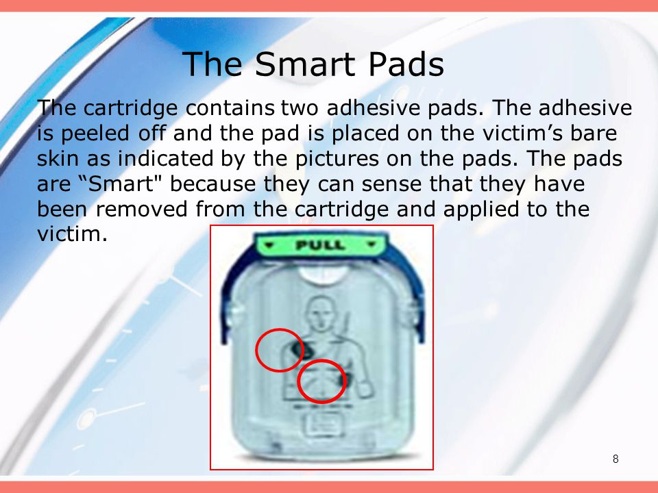 8 The Smart Pads The cartridge contains two adhesive pads.
