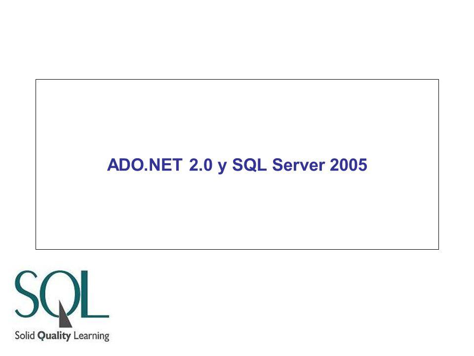 ADO.NET 2.0 y SQL Server 2005