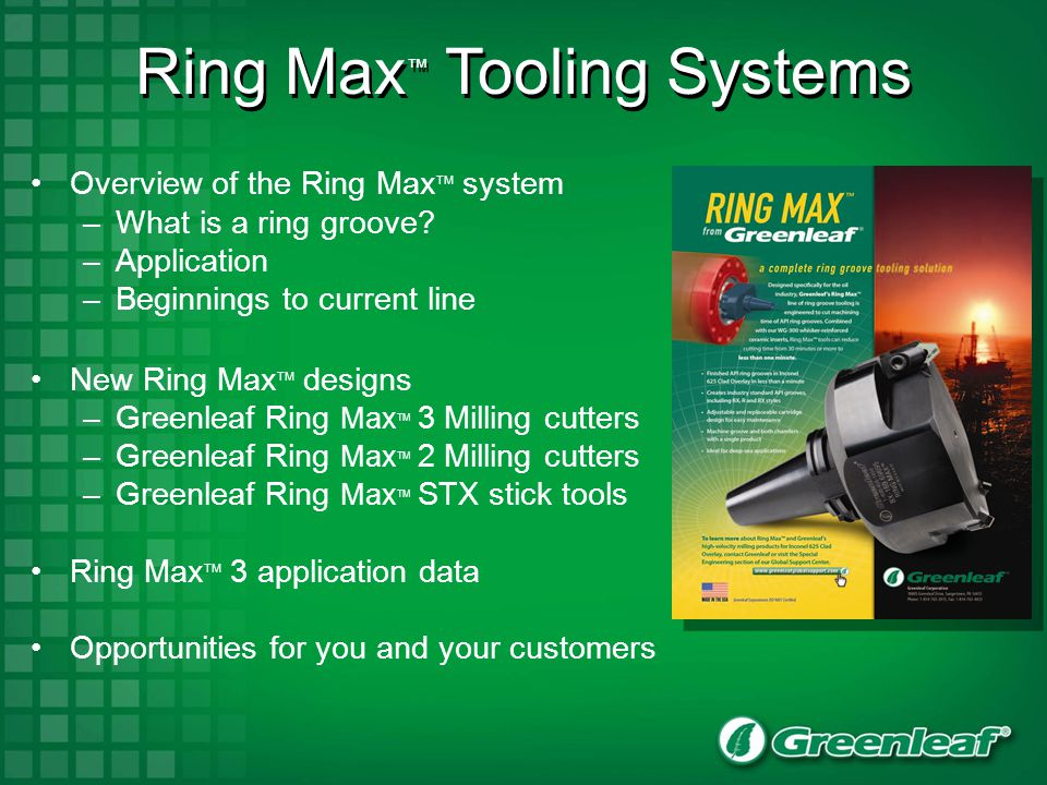 Overview of the Ring Max TM System What is a ring groove.