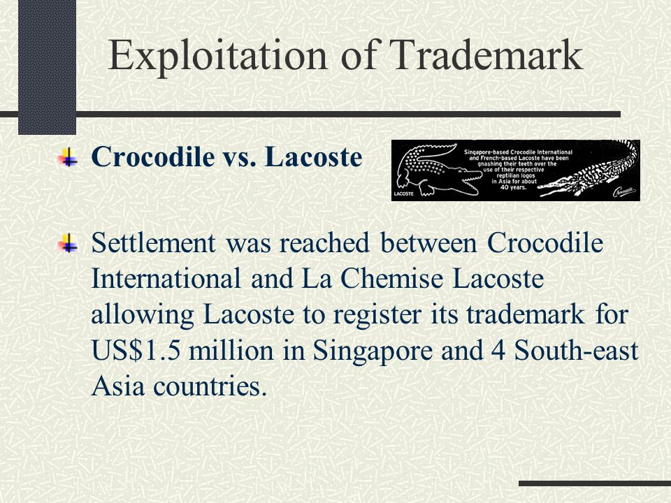 Exploitation of Trademark Crocodile vs.
