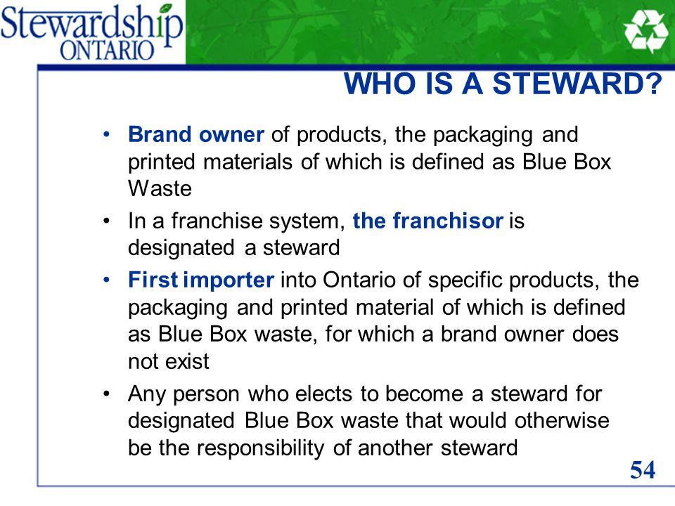 WHO IS A STEWARD.