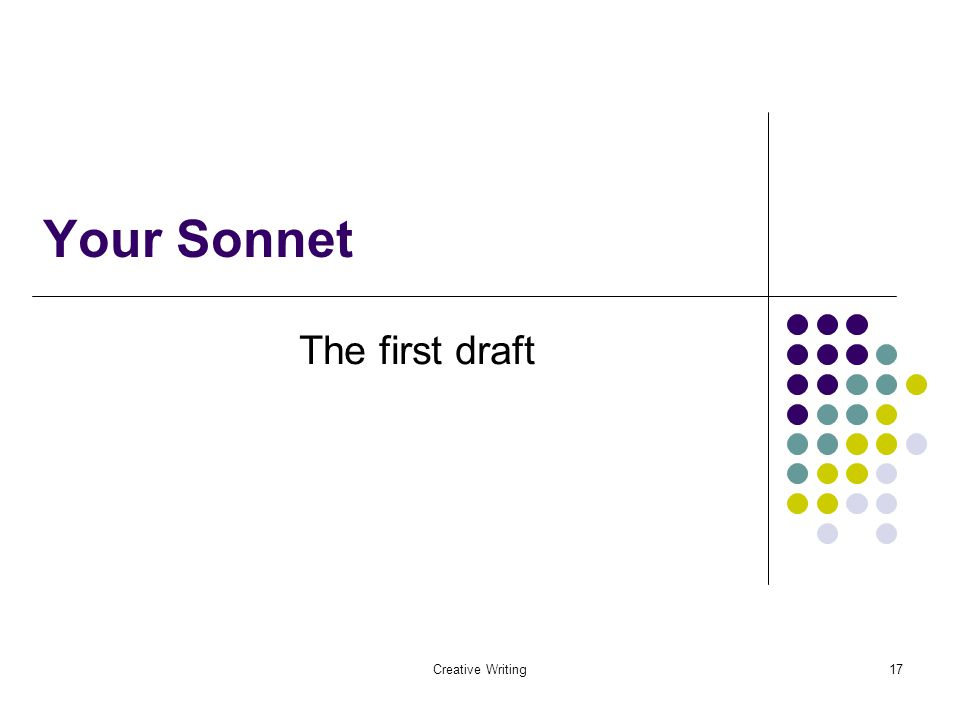 Creative Writing17 Your Sonnet The first draft