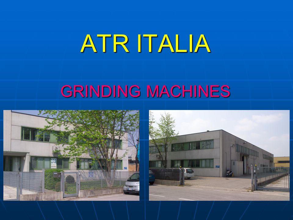 ATR ITALIA GRINDING MACHINES