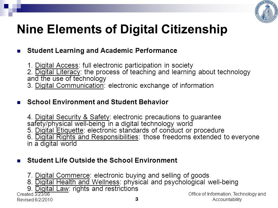 Nine Elements of Digital Citizenship Student Learning and Academic Performance 1.
