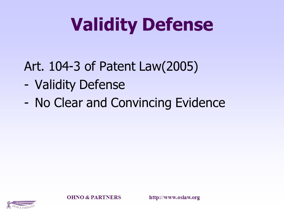 OHNO & PARTNERS http://www.oslaw.org Validity Defense Art.