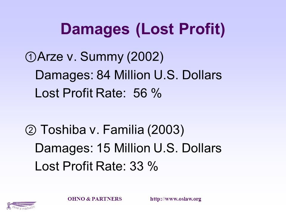 OHNO & PARTNERS http://www.oslaw.org Damages (Lost Profit) Arze v.