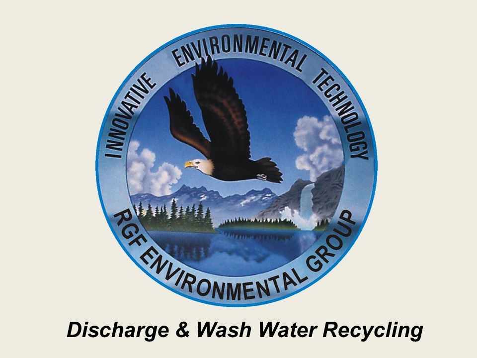 Discharge & Wash Water Recycling