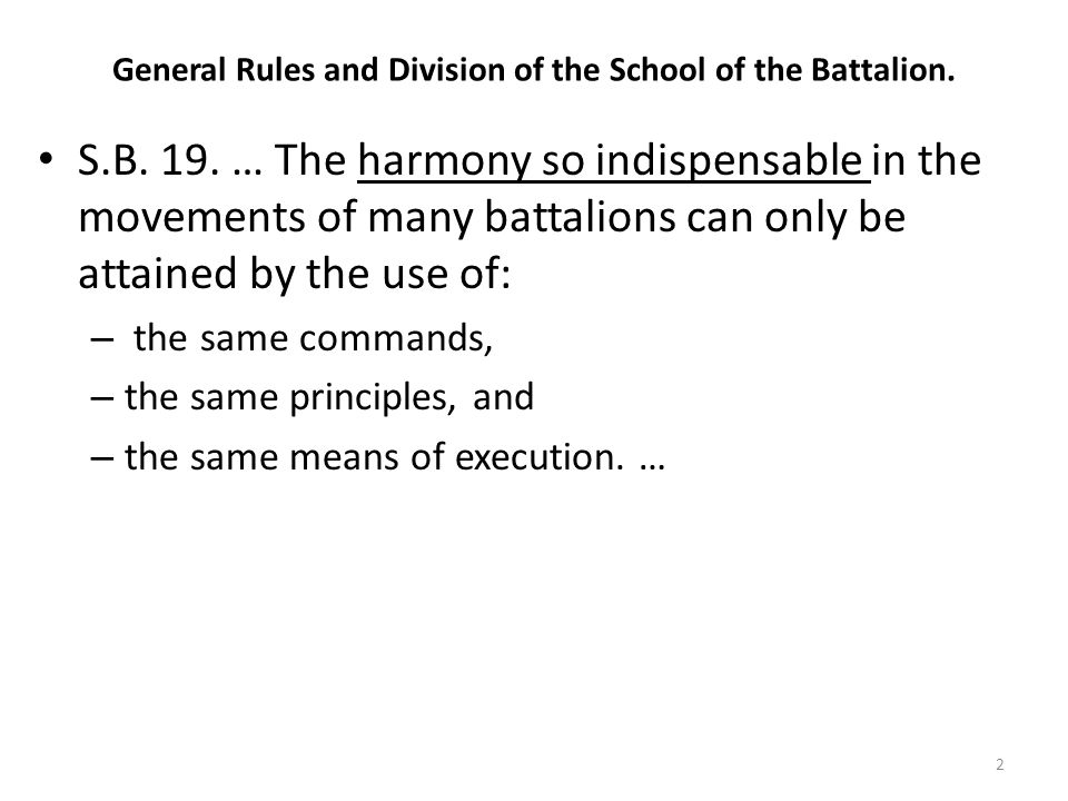 General Rules and Division of the School of the Battalion.