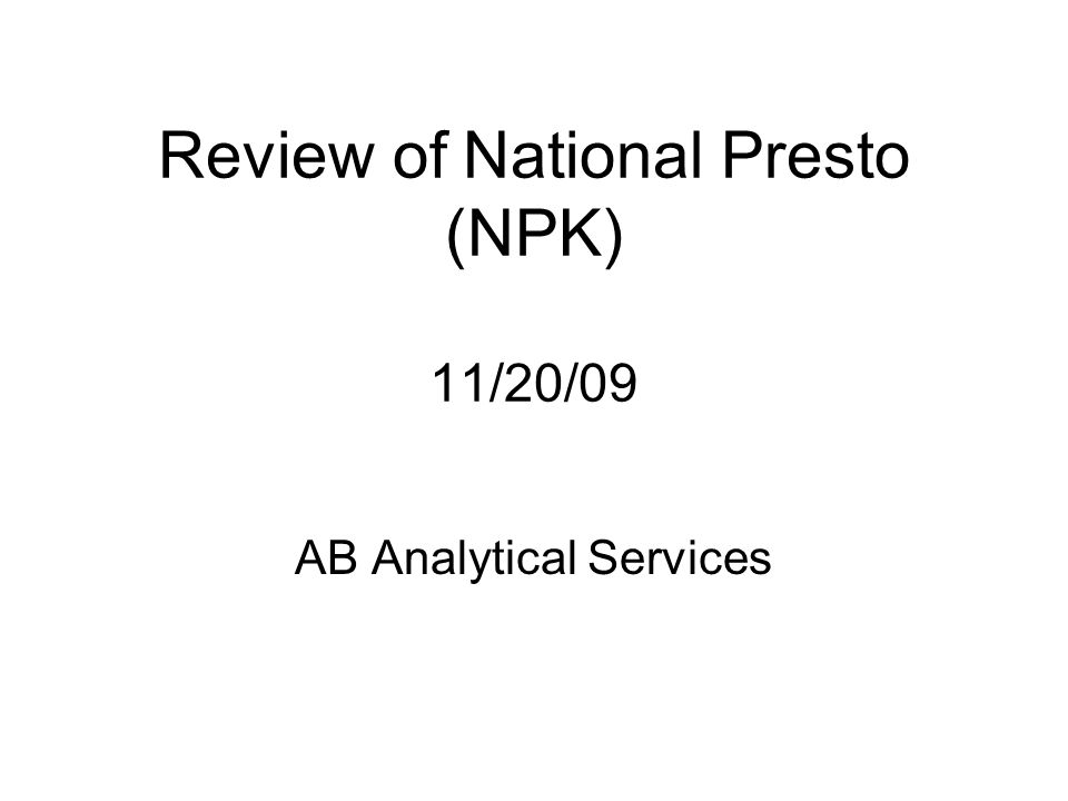 Review of National Presto (NPK) 11/20/09 AB Analytical Services