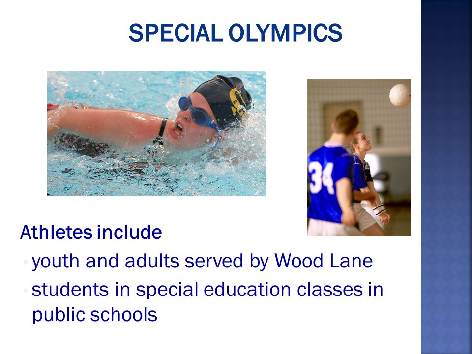 Athletes include youth and adults served by Wood Lane students in special education classes in public schools