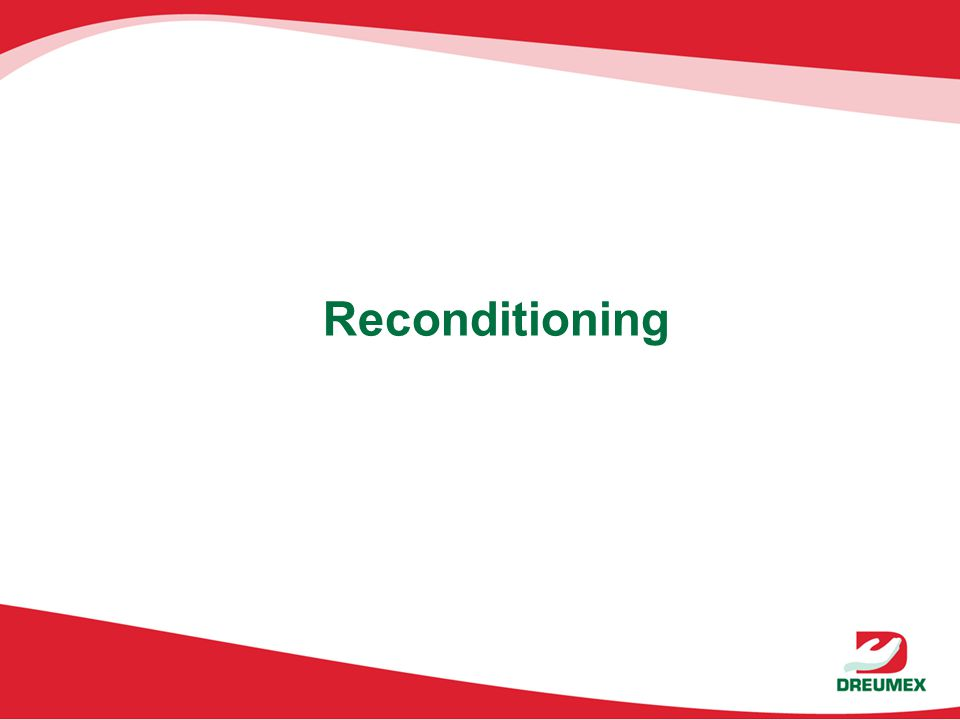 Reconditioning