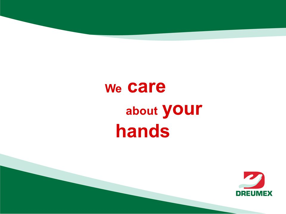 We care about your hands