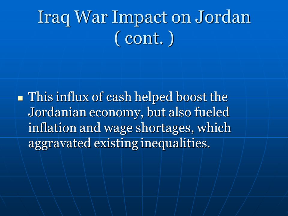 Iraq War Impact on Jordan ( cont.