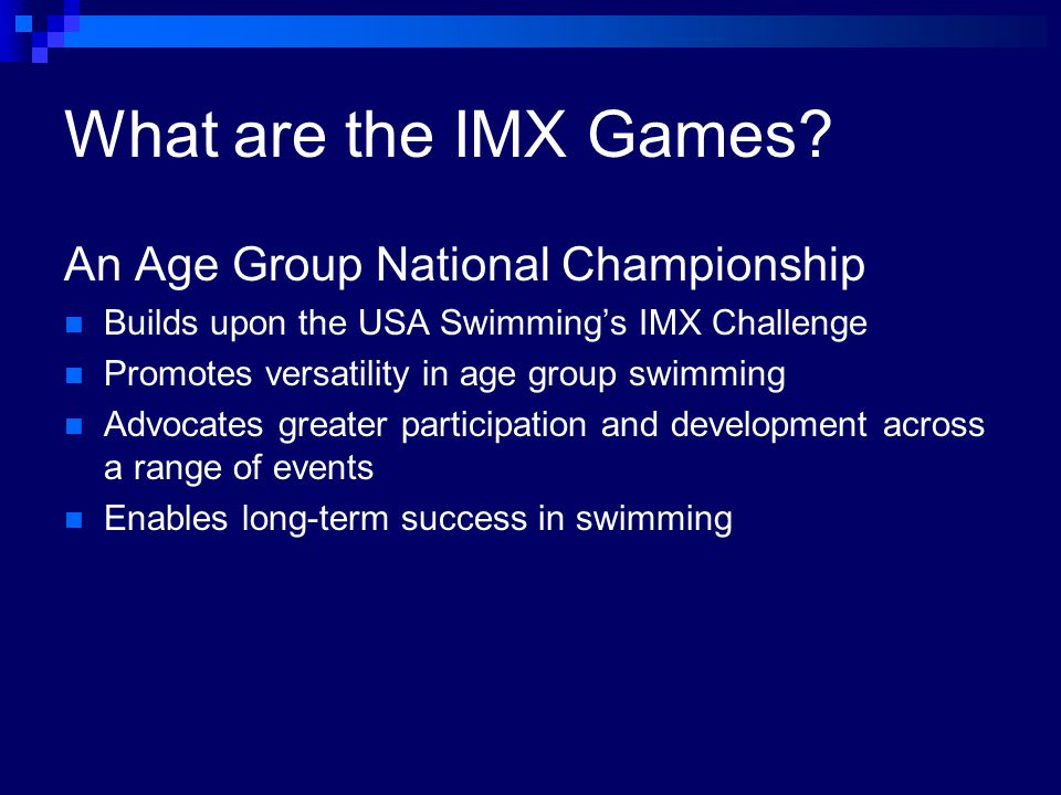 What are the IMX Games.