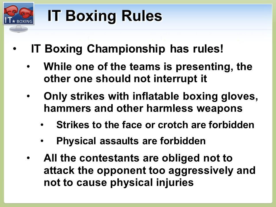IT Boxing Rules IT Boxing Championship has rules!IT Boxing Championship has rules.