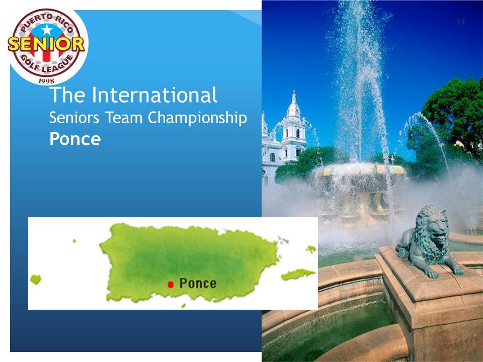 The International Seniors Team Championship Ponce 14