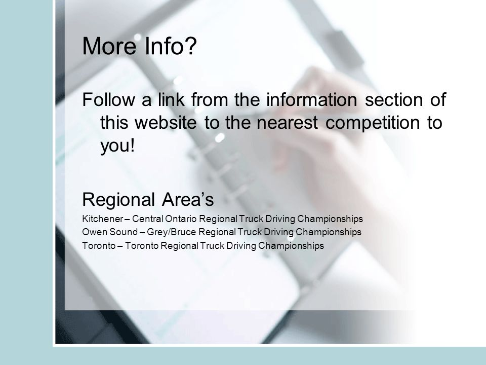 More Info? Follow a link from the information section of this website to the nearest competition to you! Regional Areas Kitchener – Central Ontario Re