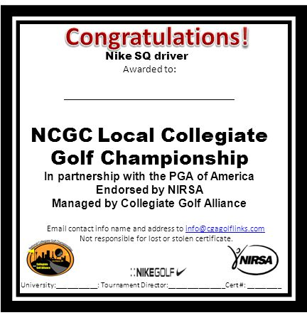 Email contact info name and address to info@cgagolflinks.cominfo@cgagolflinks.com Not responsible for lost or stolen certificate. Nike SQ driver Award