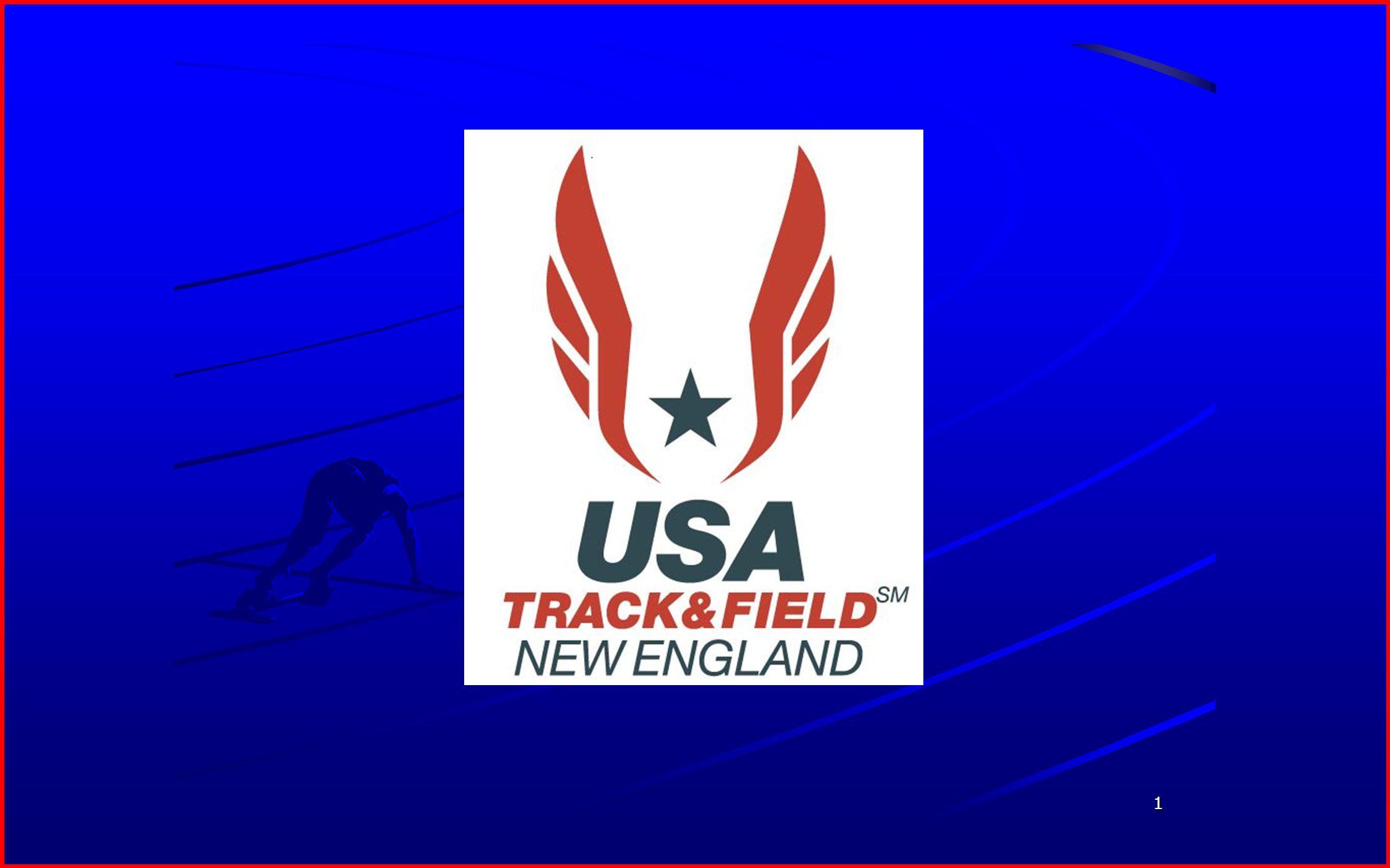 2 BID APPLICATION USA TRACK & FIELD - NEW ENGLAND BID APPLICATION USA TRACK & FIELD - NEW ENGLAND NATIONAL MASTERS INDOOR TRACK & FIELD CHAMPIONSHIPS NATIONAL MASTERS INDOOR TRACK & FIELD CHAMPIONSHIPS 2014