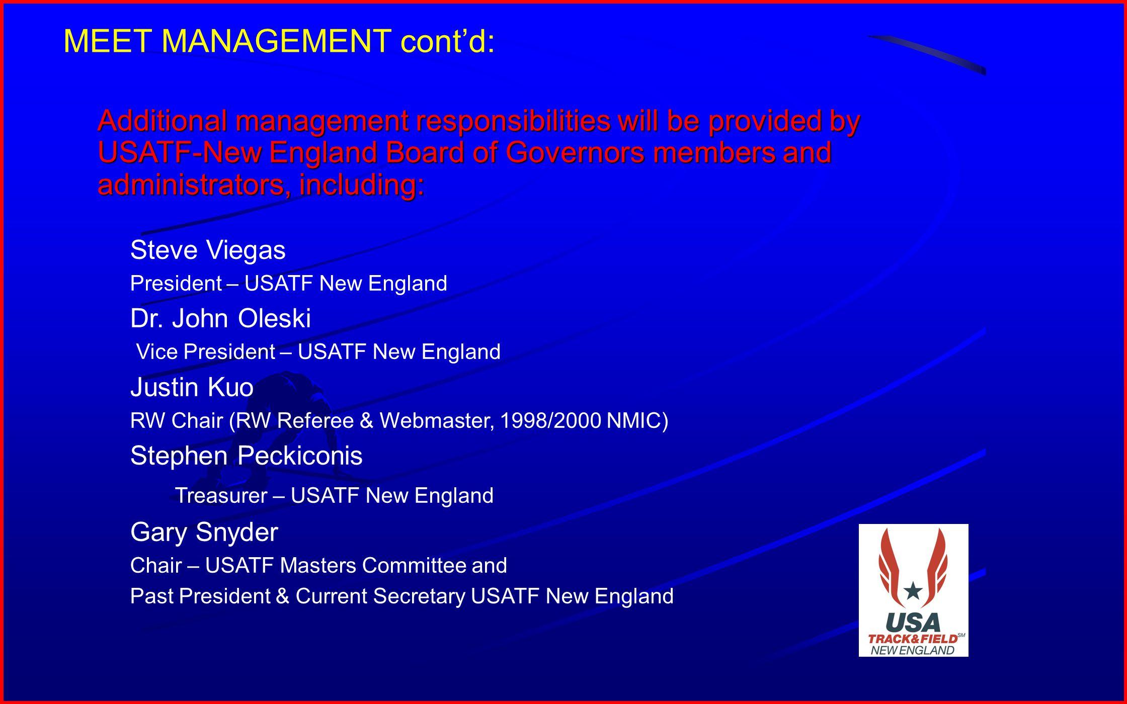 7 Steve Viegas President – USATF New England Dr.