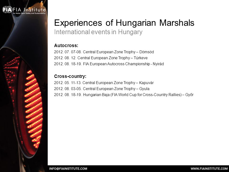 Experiences of Hungarian Marshals International events in Hungary Autocross: 2012.