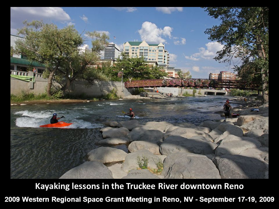 Kayaking lessons in the Truckee River downtown Reno 2009 Western Regional Space Grant Meeting in Reno, NV - September 17-19, 2009